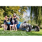 US Car Classics 2018 - Klassische amerikanische Autos und PinUp Girls (Wandkalender 2018 DIN A2 quer): Klassische US Oldtimer zusammen mit Pin up ... ... [Kalender] [Apr 01, 2017] Suhl, Michael