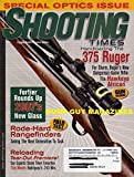 Shooting Times July 2007 Magazine SPECIAL OPTICS ISSUE Engaging...