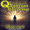 Your Invisible Body & the Quantum Universe Audiobook by Dan Howe, Ishan Rami Narrated by Ian Veigel