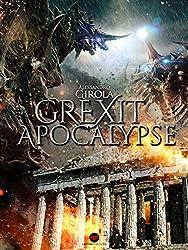 Grexit Apocalypse (Italian Edition)