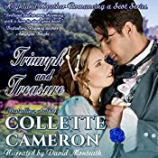 Triumph and Treasure: Highland Heather Romancing a Scot Series, Book 1   Collette Cameron