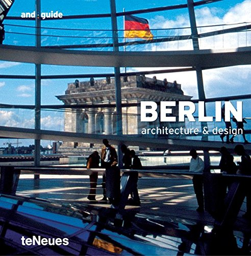 Berlin and guide (Architecture & Design Guides) by Brand: teNeues