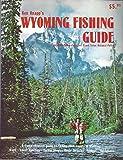 Ken Knapp s Wyoming Fishing Guide