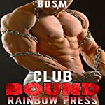 Club Bound: Submission to His Master   Rainbow Press