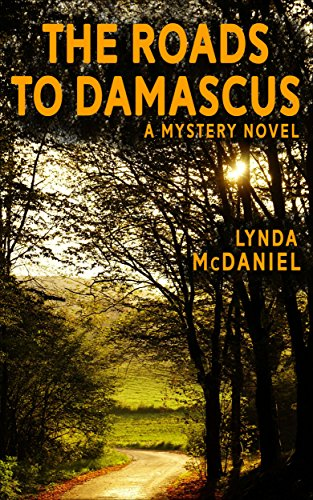 The Roads to Damascus by Lynda McDaniel