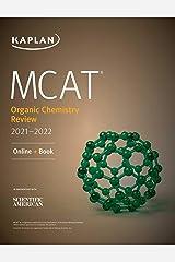 MCAT Organic Chemistry Review 2021-2022 (Kaplan Test Prep) Kindle Edition