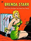 Image of Brenda Starr: The Complete Pre-Code Comic Books Volume 1: Good Girls, Bondage, and Other Fine Things