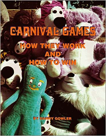 Carnival Games - How They Work and How to Win: Danny Gowler