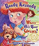 Randy Kazandy Where Are Your Glasses?