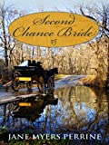 Second Chance Bride, Jane Myers Perrine, 1410418715