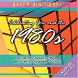 img - for 1980s Birthday Book: A Collection of Happenings, Memories, Photographs, and Music (Happy Birthday) book / textbook / text book