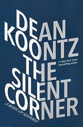 The Silent Corner: A Novel of Suspense