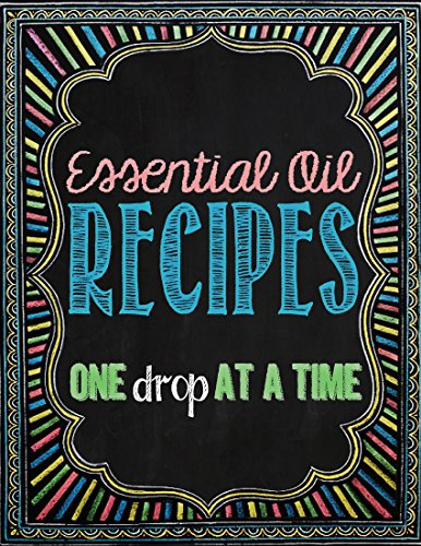 Essential Oil Recipes: One Drop at a Time by [Arnold, Brandy Jones]
