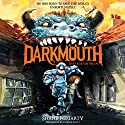 Darkmouth #1: The Legends Begin Hörbuch von Shane Hegarty Gesprochen von: Andrew Scott