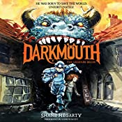 Darkmouth #1: The Legends Begin | Shane Hegarty