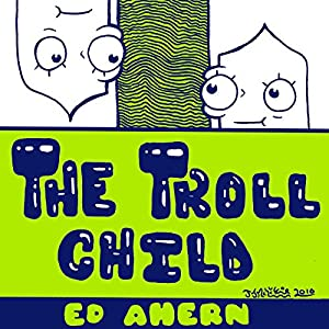 The Troll Child Audiobook