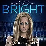 Bright | H. D. Knightley