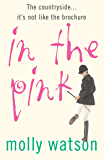 In The Pink: A Rural Odyssey