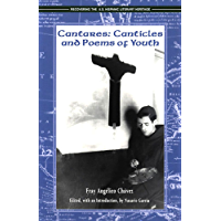 Cantares: Canticles and Poems of Youth (Recovering the U.S. Hispanic Literary Heritage Series)