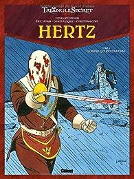 Le Triangle secret - Hertz, Tome 3 : Le frère qui n'existait pas par Didier Convard