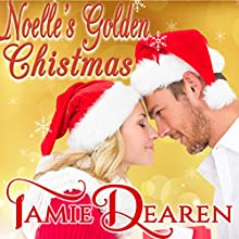Noelle's Golden Christmas: Holiday, Inc., Book 1 Audiobook by Tamie Dearen Narrated by J. Grace Pennington