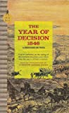 img - for Bernard DeVoto's The Year of Decision: 1846 Sentry Edition (No. 11) (Sentry History Series, Volume 11) book / textbook / text book