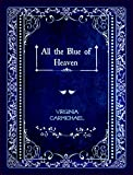 Historical Romance: All the Blue of Heaven (A Colors of Faith Book): Christian Historical