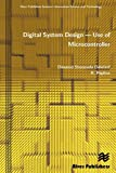 Digital System Design - Use of Microcontroller, Dawoud Shenouda Dawoud and R. Peplow, 8792329403
