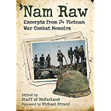 'Nam Raw: Excerpts from 24 Vietnam War Combat Memoirs