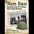 'Nam Raw: Excerpts from 24 Vietnam War Combat Memoirs