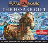 The Horse Gift: Mural Mosaic in a Book