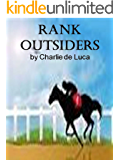 Rank Outsiders.: A great racing thriller!