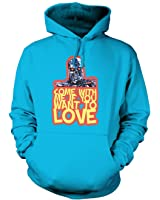 Come With Me If You Want To LOVE Hoodie