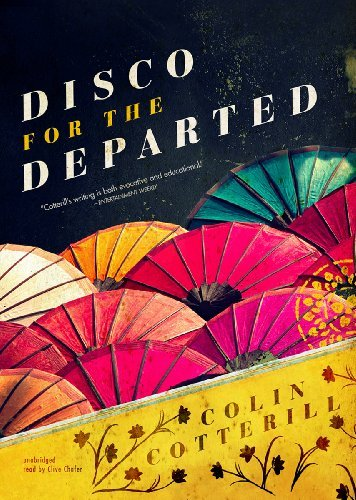 disco-for-the-departed-the-dr-siri-investigations-book-3-by-colin-cotterill-2011-09-01