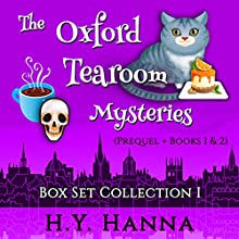 The Oxford Tearoom Mysteries Box Set Collection I: Prequel + Books 1 & 2 Audiobook by H. Y. Hanna Narrated by Pearl Hewitt