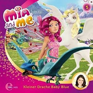 Kleiner Drache Baby Blue (Mia and Me 5) Hörspiel