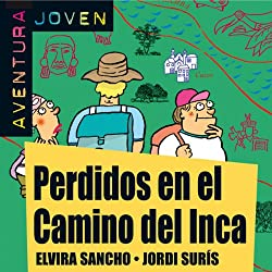 Aventura Joven: Perdidos en el Camino del Inca [Lost in the Camino del Inca]
