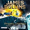 Projekt Chimera (SIGMA Force 10) Audiobook by James Rollins Narrated by Frank Arnold