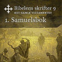 1. Samuelsbok (Bibel2011 - Bibelens skrifter 9 - Det Gamle Testamentet)