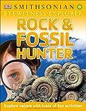 Eyewitness Explorer: Rock and Fossil Hunter: Explore Nature with Loads of Fun Activities (Eyewitness Explorers)
