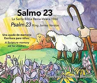 Salmo 23: Salmo 23 La Santa Biblia Reina-Valera 1960 Psalm 23 King