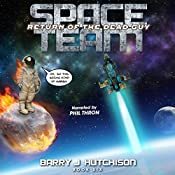 Return of the Dead Guy: Space Team, Book 6 | Barry J. Hutchison