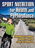 Sport Nutrition for Health and Performance - 2nd Edition 2nd Edition