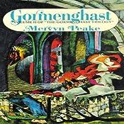 Gormenghast: Volume 2 of the Gormenghast Trilogy | Mervyn Peake