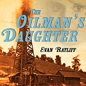 The Oilman's Daughter Audiobook