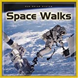 Space Walks, Dana Meachen Rau and Nadia Higgins, 0756508517