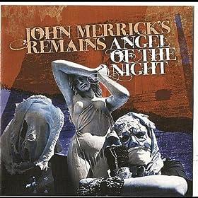 John Merrick's Remains John Merrick's Remains