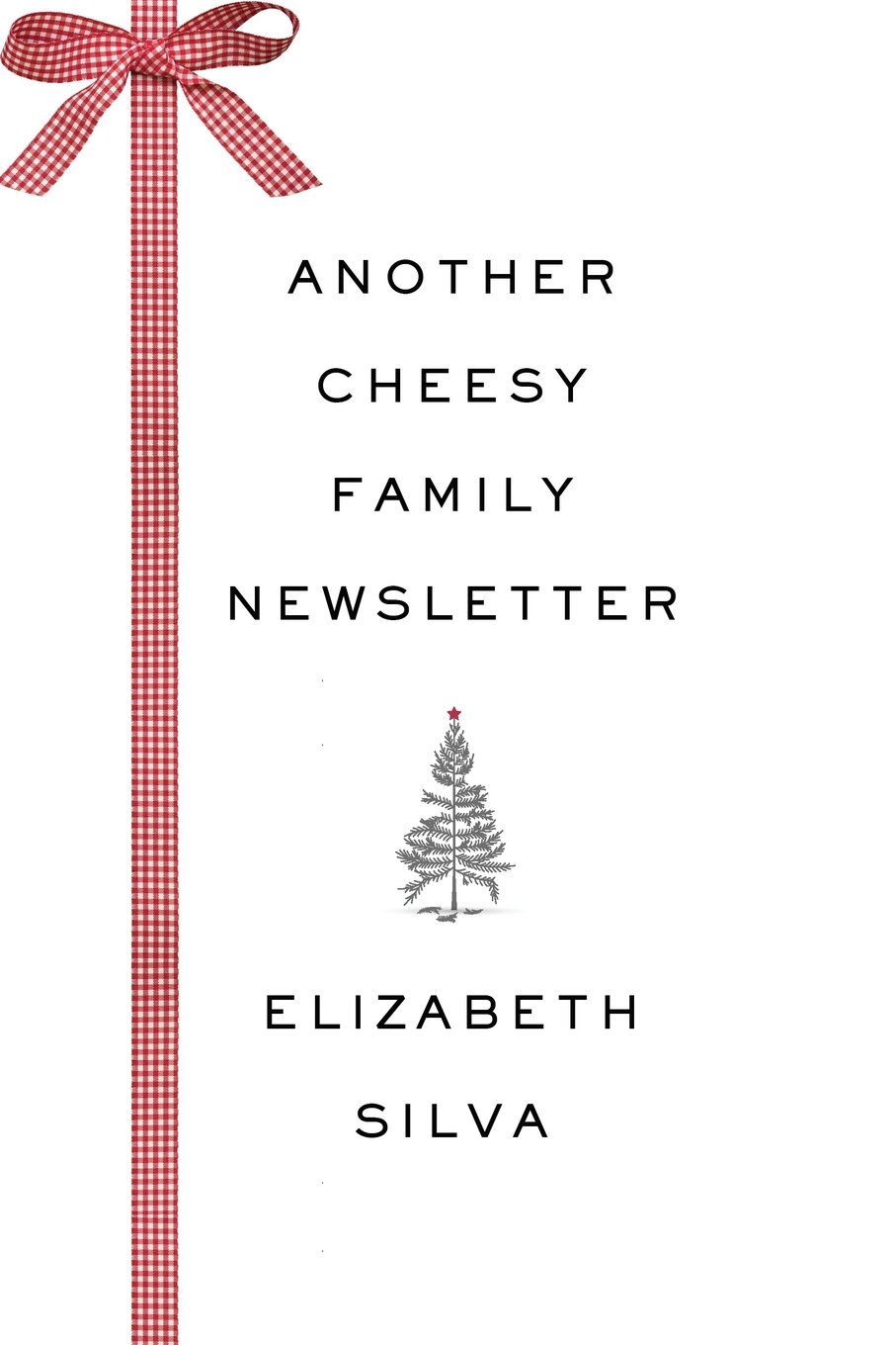Download Another Cheesy Family Newsletter ebook