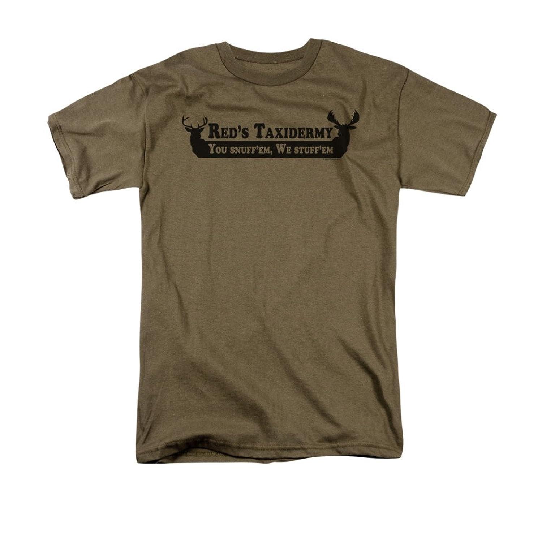 Red's Taxidermy You Snuff'em, We Stuff'em Funny Saying Adult T-Shirt