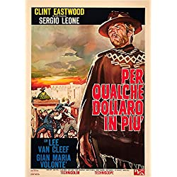 Posterazzi For A Few Dollars More (Aka Per Qualche Dollaro in Piu') Right: Clint Eastwood On 1967 Italian Art 1965 Movie Masterprint Poster Print (11 x 17)